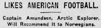 amundsen-likes-football-new-castle-herald-19091215-snitt01